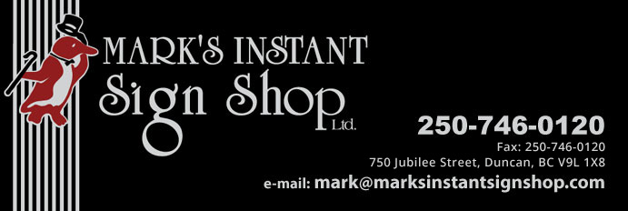 Marks Instant Sign Shop in Duncan BC